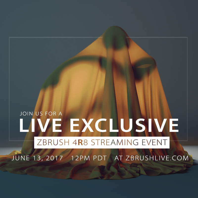 ZBrush 4R8 Streaming Event June 13th