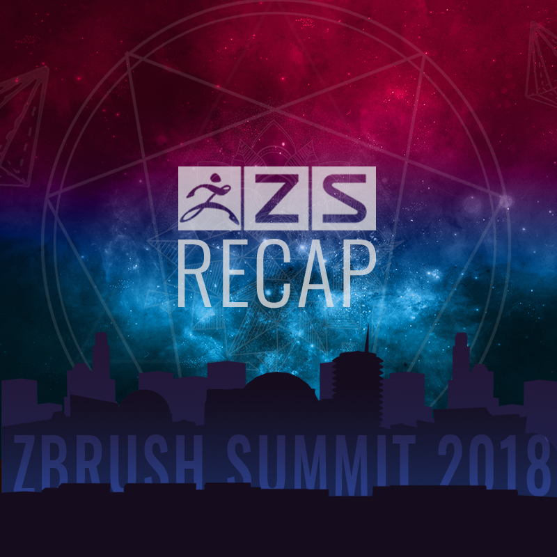 ZBrush Summit 2018 Recap