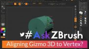 """#AskZBrush – """"How can I align and snap the Gizmo 3D origin to a specific vertex?"""""""