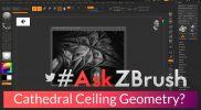 "#AskZBrush – ""How can I create geometry mimicking a Cathedral Ceiling?"""