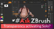 "#AskZBrush – ""When using transparency my model goes into solo mode? How can I fix this?"""